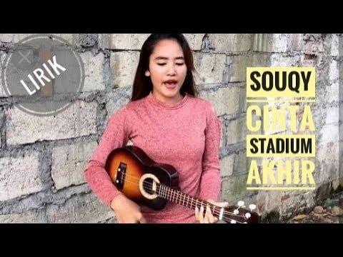 Souqy - Cinta Stadium Akhir [cover pengamen]