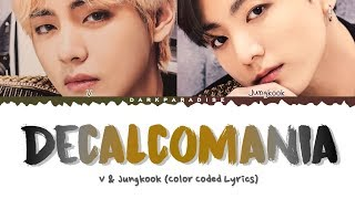Jungkook & V - Decalcomania (Demo) (Color Coded Lyrics)