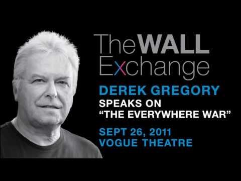 "Derek Gregory: ""The Everywhere War"" | Fall 2011 Wall Exchange"