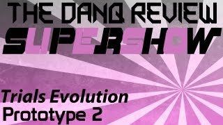 The DanQ Review - Supershow - Trials Evolution, Prototype 2