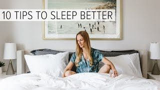 HOW TO SLEEP BETTER | 10 natural sleep hacks to fall asleep fast