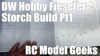 DW Hobby Fieseler Fi 156 Storch Build Pt1 RC Model Geeks