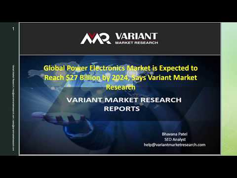 Power Electronics Market Global Scenario, Market Size, Outlook, Trend and Forecast, 2015 – 2024-VMR