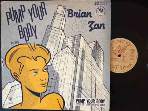 Brian Zan Pump Your Body