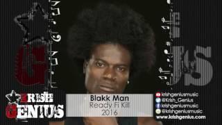 Blakk Man - Ready Fi Kill (Maestro Don Diss) October 2016