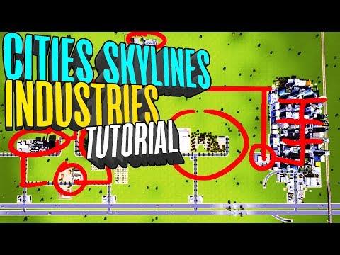 Cities Skylines Industries Tutorial Guide