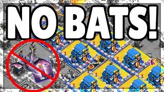 NO Bat Spells? Clash of Clans Strategy - Players who JUST SAY NO!
