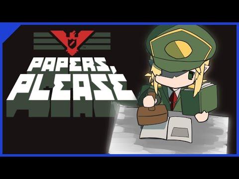 【Papers,Please】入国審査でシュバるな!! 【Part1】