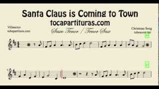 Santa Claus is Coming to Town Partitura de Saxo Tenor Villancico