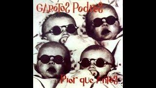 Garotos Podres - Pior que Antes 1988 (Legendado) FULL ALBUM LYRICS