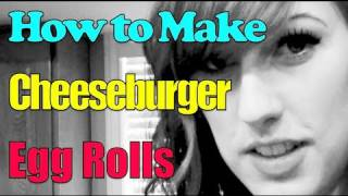 How To Make Cheeseburger Egg Rolls