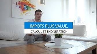 Impôts sur plus value immobilière, calcul et exonération