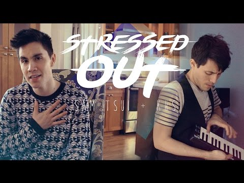 Stressed Out Twenty One Pilots - Sam Tsui & KHS Cover