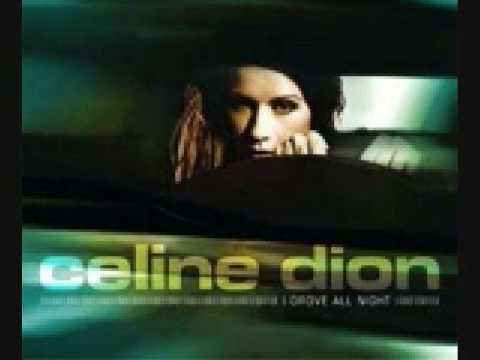 Celine Dion - I Drove All Night (Album Verison - MP3-Video)