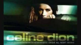 Celine Dion - I Drove All Night (Album Verison - MP3-Video)