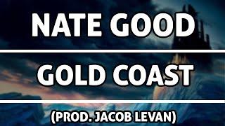 Nate Good - Gold Coast (prod. Jacob Levan) FREE DOWNLOAD