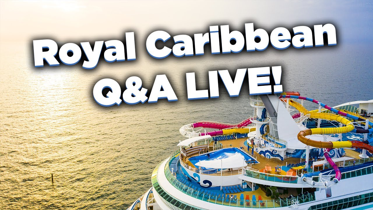Download 🔴 LIVE: Ask your Royal Caribbean cruise questions