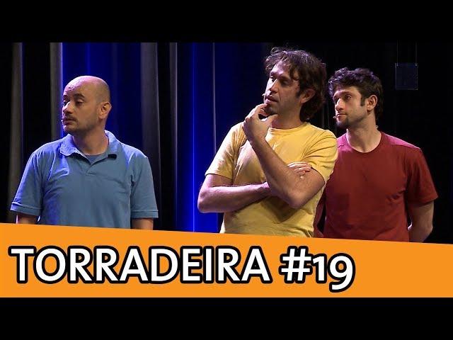 IMPROVÁVEL - TORRADEIRA #19