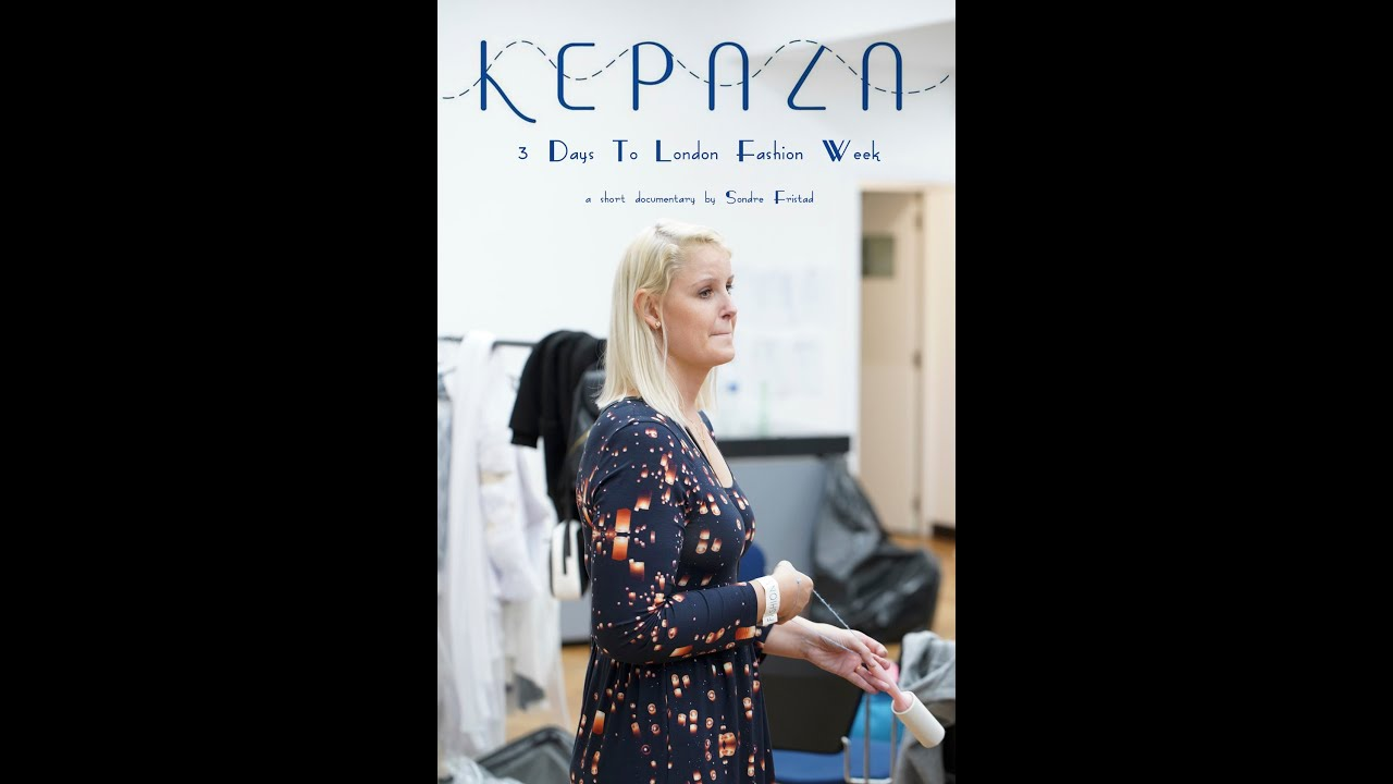 Kepaza (3 days to London Fashion Week) TRAILER 2018