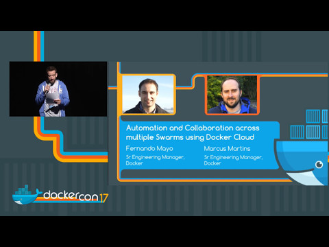 Automation and Collaboration Across Multiple Swarms Using Docker Cloud