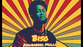 Ethiopian Music : Zerubabbel Molla | Biso | ዘሩባቤል ሞላ |ብሶ | New Ethiopian Music 2019(Official Video)