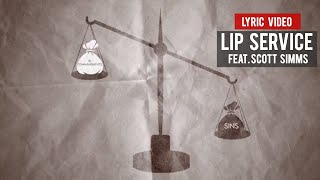 SOC Lyric Video: Lip Service feat. Scott Simms (@RebirthofSOC )