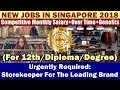 Jobs In Singapore: Storekeeper for One of the Leading Brand In Singapore (West) | Salary + Benefits.