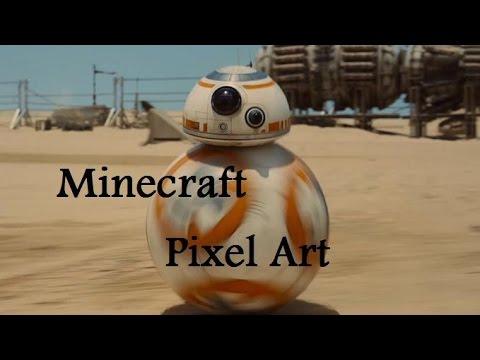 Minecraft Pixel Art Star Wars Bb 8 Youtube
