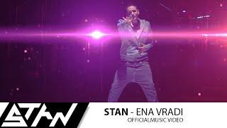 Stan - Ένα Βράδυ | Stan - Ena Vradi (official Music Video Hd)