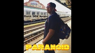 Gambar cover Paranoid (Official Music Video) _by Darick DDS Spears