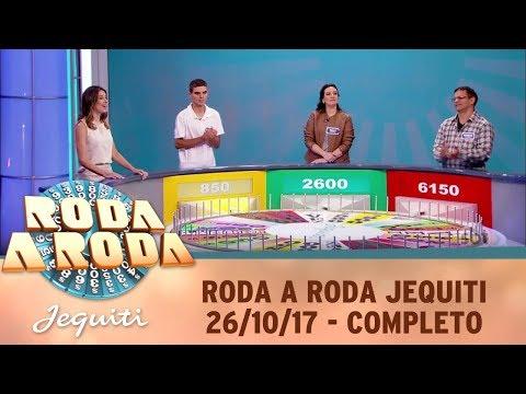 Roda A Roda Jequiti (26/10/17) | Completo