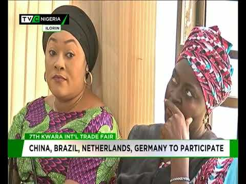 China, Netherlands, Germany, others to participate in Kwara Trade Fair