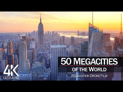 【4K】Drone Footage | 50 MEGACITIES of the World 2019 ..:: Cinematic Aerial Film