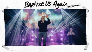 Play Baptize Us Again (Live)