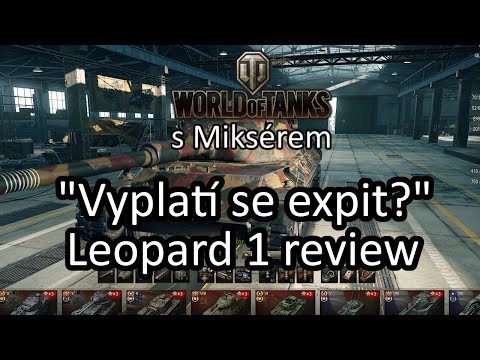 Vyplatí se expit... Leopard 1?   WoT Review