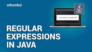 Regular Expressions in Java | Java Regex Tutorial | Java Training | Edureka