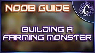 Novice (Noob) Guide: Let's Build Farming Monster!
