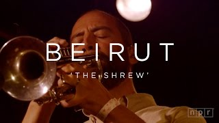 Video Beirut: The Shrew | NPR MUSIC FRONT ROW download MP3, 3GP, MP4, WEBM, AVI, FLV Agustus 2018