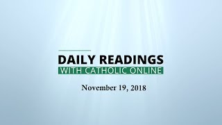 Daily Reading for Monday, November 19th, 2018 HD Video