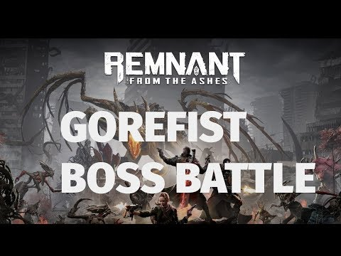 Remnant: From the Ashes' Gorefist is a Brutal Boss Battle (Gameplay Video)