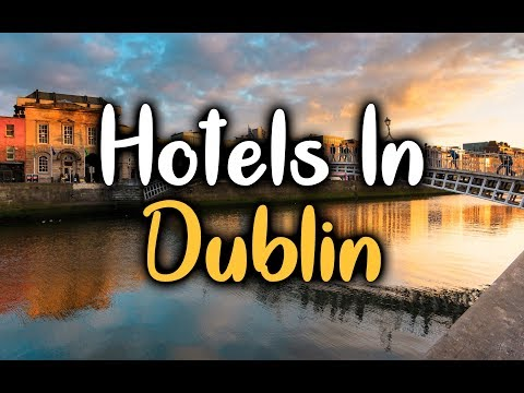 best-hotels-in-dublin,-ireland---hotels-in-dublin-worth-visiting