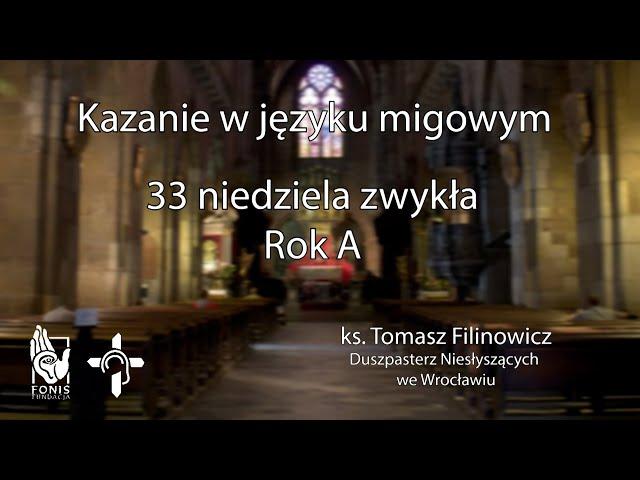 KAZANIE 33 niedziela zwykła. Rok A
