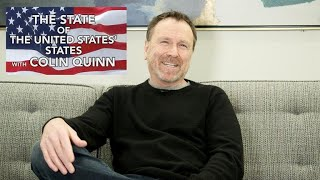 Colin Quinn's State of the United States