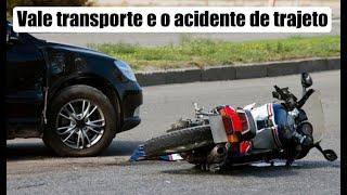Venda do vale transporte VS acidente de trajeto