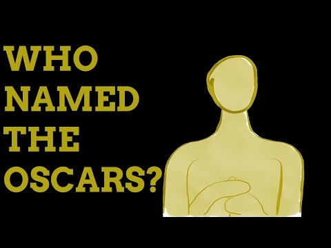Why Are The Academy Awards Known As The Oscars?