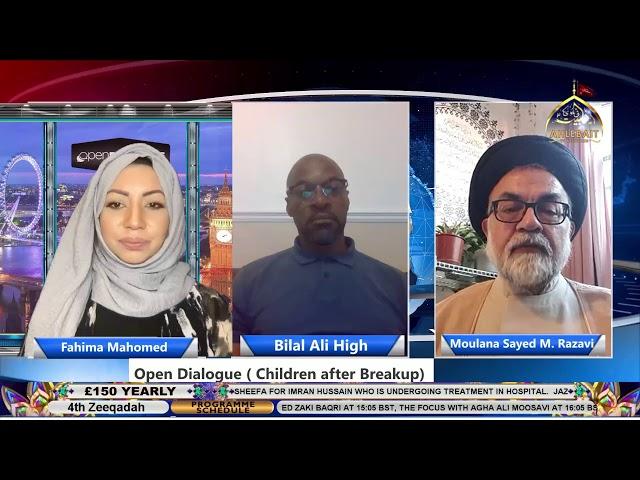 🔴 LIVE | Open Dialogue I Fahima Mahomed I Bilal Ali High I Sayed Razawi I 15-06-2021