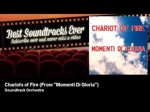 Soundtrack Orchestra - Chariots of Fire - From ''Momenti Di Gloria'' - Best Soundtracks Ever
