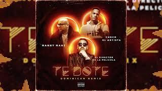 Te Bote Dominican (Version)  El Director De La Pelicula x Choco El Artista x Manny Manz