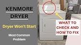 Kenmore Dryer won't start Easy Fix - YouTube on
