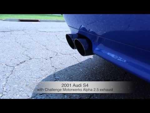 Project: 2001 Audi S4 - Restoration Project - Challenge Motorwerks Alpha 2.5 exhaust upgrade
